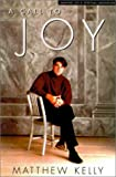 A Call to Joy, M. J. Kelly, 0060643412