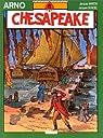 Arno, tome 6 : Chesapeake par Denoël
