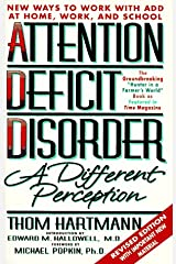 Attention Deficit Disorder: A Different Perception Paperback