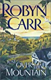 Just over the Mountain, Robyn Carr, 1551669404