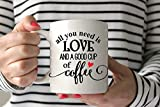 All you need is love and a good cup of Coffee Mug