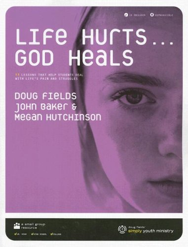 Life Hurts... God Heals with CD (Audio) by Group Publishing