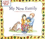 My New Family: A First Look at Adoption (First Look at...Series)