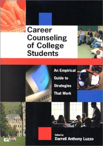 Career Counseling of College Students an Empirical Guide to Strategies That Work ebook