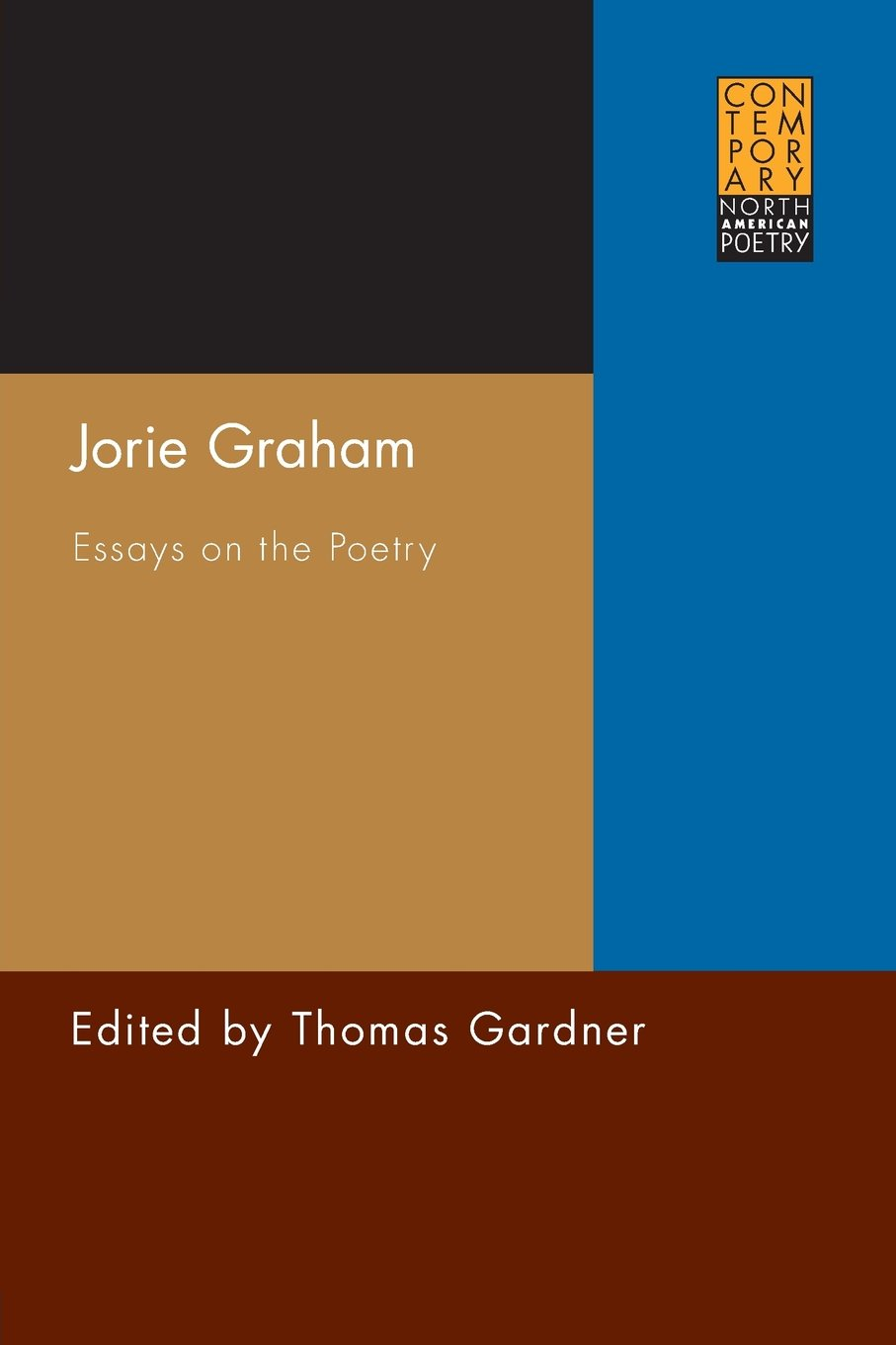 Download Jorie Graham: Essays on the Poetry (Contemporary North American Poetry) PDF