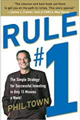 Rule #1: The Simple Strategy for Getting Rich--in Only 15 Minutes a Week! Kindle Edition