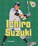 Ichiro Suzuki (Amazing Athletes) (Amazing Athletes (Paperback))