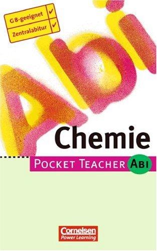 Pocket Teacher Abi. Sekundarstufe II -Bisherige Ausgabe: Pocket Teacher Abi, Chemie
