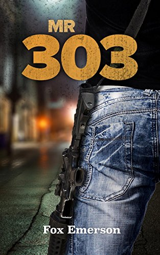 Mr 303: The Virus (A Dystopian Nightmare Book 1) by [Emerson, Fox]
