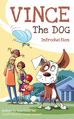 Book For Kids: Vince the Dog. Intro: Books for Kids: Kids Books - Bedtime Stories For Kids - Children's Books Animals - Children's Picture Book (Age 3-8) ... and Educative (Intro Beds)