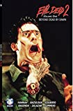 img - for Evil Dead 2 Vol. 1: Beyond Dead by Dawn (Digest) book / textbook / text book