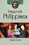 Frappe with Philippians (Coffee Cup Bible Studies)