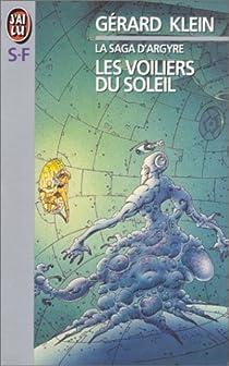 La Saga d'Argyre 02 : Les voiliers du soleil par Klein