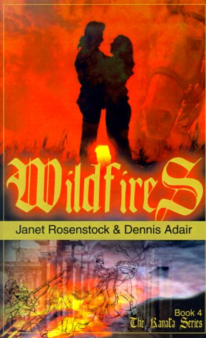 Wildfires: Book 4 The Kanata Series