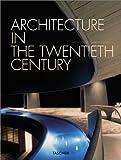 Architecture in the Twentieth Century