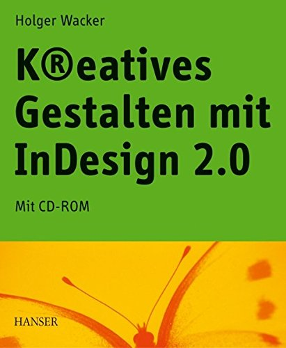 InDesign CS: Das Insider-Handbuch