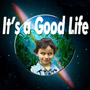 It's a Good Life Audiobook