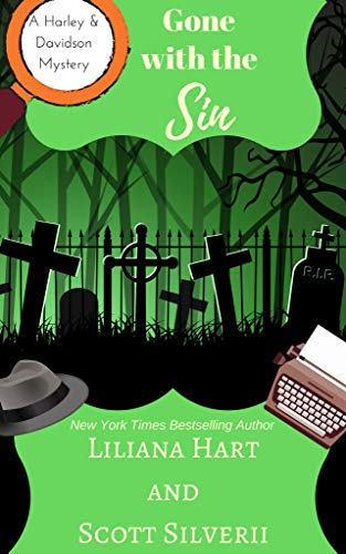 Gone With The Sin (Book 8) (A Harley and Davidson Mystery) by [Hart, Liliana, Silverii, Scott]