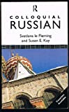 Colloquial Russian, Svetlana Le Fleming and Susan Kay, 0415057841