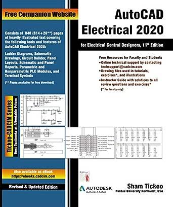 AutoCAD Electrical 2020 for Electrical Control Designers, 11th Edition (English Edition) eBook: Prof. Sham Tickoo Purdue Univ., Technologies, CADCIM: Amazon.es: Tienda Kindle