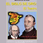 El Siglo de Oro: El Teatro | Frank Rivera