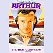 Arthur: Pendragon Cycle Book 3 | Stephen R. Lawhead