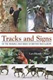 Tracks and Signs of the Animals and Birds of Britain and Europe, Lars-Henrik Olsen, 0691157537
