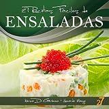 27 Recetas Fáciles de Ensaladas (Recetas Fáciles: Aperitivos y Ensaladas) (Spanish Edition)