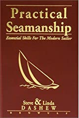Practical Seamanship : Essential Skills for the Modern Sailor Hardcover