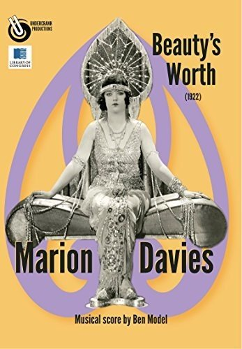Beauty's Worth (1922) starring Marion Davies