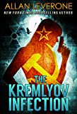 The Kremlyov Infection (Tracie Tanner Thrillers Book 5)