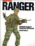 Ranger: Behind Enemy Lines in Vietnam (Military Illustrated)