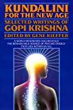 Kundalini for the New Age: Selected Writings Of Gopi Krishna