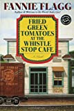 Fried Green Tomatoes at the Whistl...
