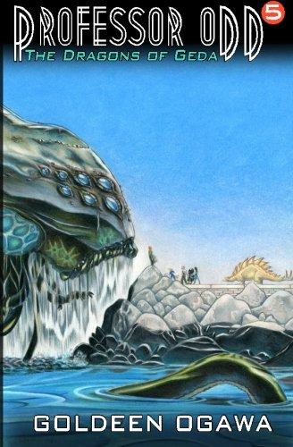 Download Professor Odd: The Dragons of Geda: Professor Odd #5 (Volume 5) pdf