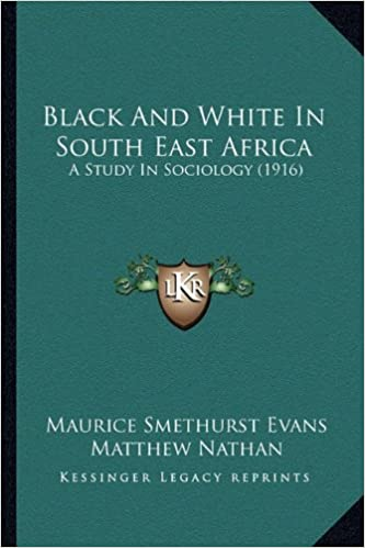 Book Black and White in South East Africa: A Study in Sociology (1916)