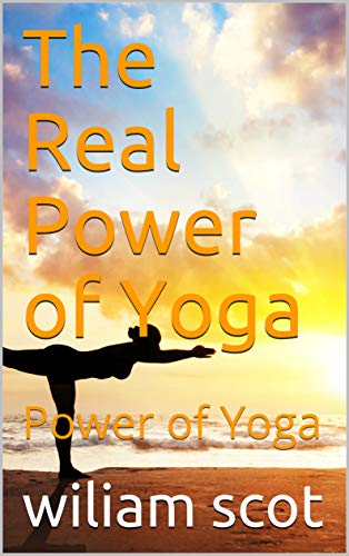 The Real Power of Yoga: Power of Yoga (8) - Kindle edition ...