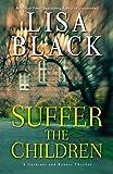 img - for Suffer the Children (A Gardiner and Renner Novel) book / textbook / text book