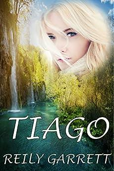 Tiago (A Kurupira Romance Book 1) by [Garrett, Reily]
