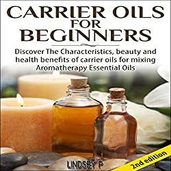 Carrier Oils for Beginners 2nd Edition