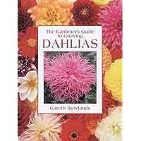 The Gardener's Guide to Growing Dahlias