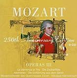 Mozart: Operas III (250th Anniversary Edition)