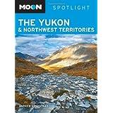 Moon Spotlight The Yukon & Northwest Territories