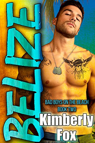 Belize Bad Boys Beach Book ebook