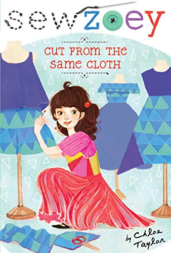 Cut From The Same Cloth Sew Zoey Book 14 Kindle Edition By Chloe