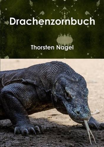 Drachenzornbuch  [Nagel, Thorsten] (Tapa Blanda)