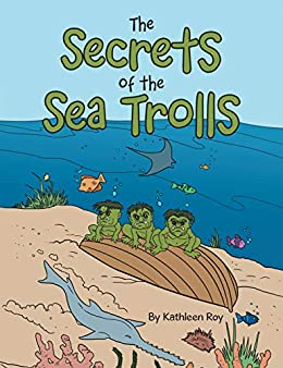The Secrets of the Sea Trolls - Kindle edition by Kathleen ...