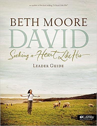 David Leader Guide Updated Edition Seeking A Heart Like