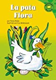 img - for La pata Flora (Read-it! Readers en Espa ol: Story Collection) (Spanish Edition) book / textbook / text book
