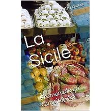 La Sicile: Promenade en camping-car (French Edition)